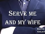 You Will Serve Me and My Wife (Master Jason Enslaves You)