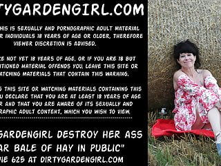 Dirtygardengirl destroy her ass near bale of hay...